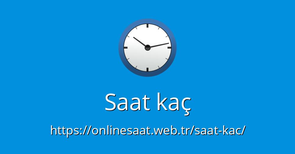 Saat Kaç Onlinesaatwebtr